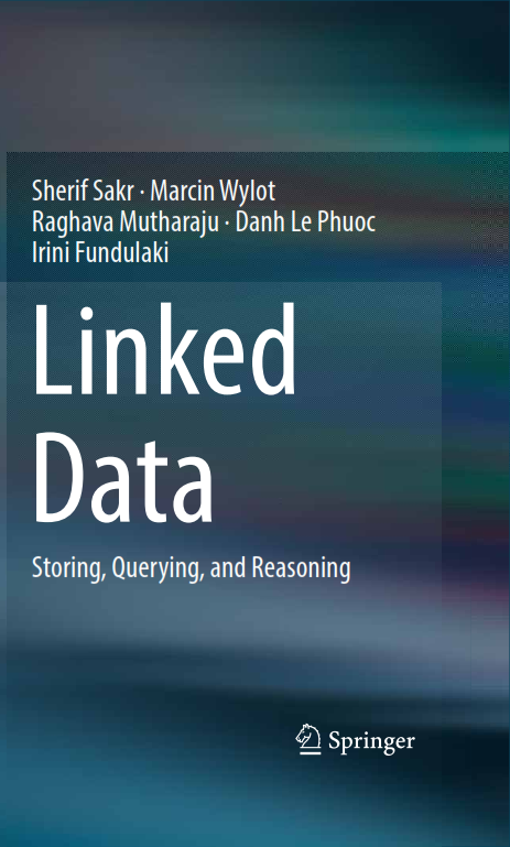 Linked Data: Storing, Querying, and Reasoning